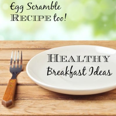 healthy recipe ideas with an egg scramble recipe too