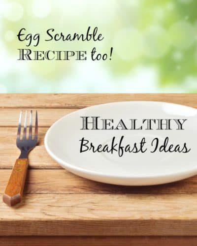 healthy recipe ideas with an egg scramble recipe too