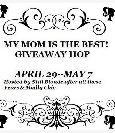 Mothers Day Giveaway Hop