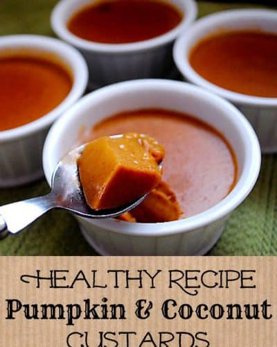 Healthy Recipe: Pumpkin Coconut Custards
