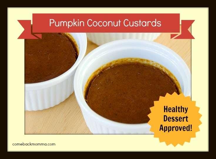 Healthy Dessert: Pumpkin Coconut Custards - Wellsphere