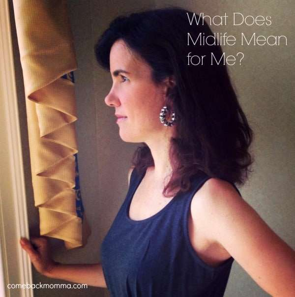 What Midlife Means to Me