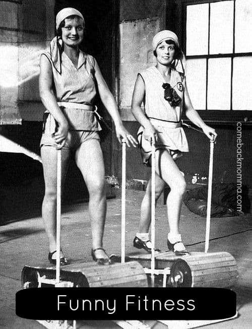 Funny Fitness Photos on ComebackMomma.com