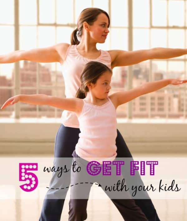 5 ways to get fit with your kids