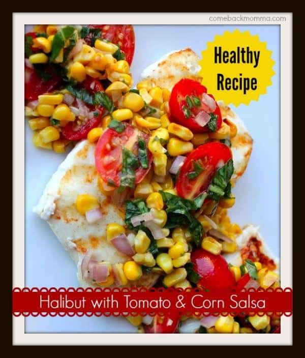 Healthy Recipe: Halibut with Corn and Tomato Salsa