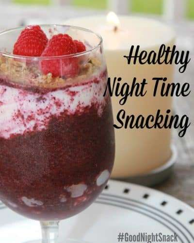 Healthy Night Time Snacking #GoodNightSnack #ad #cbias