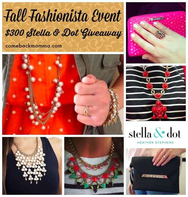 Fall Fashionista Event: $300 Stella & Dot Giveaway and MUCH MORE!
