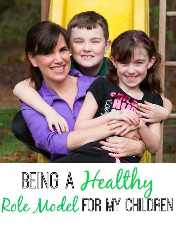 Being a healthy role model for my children
