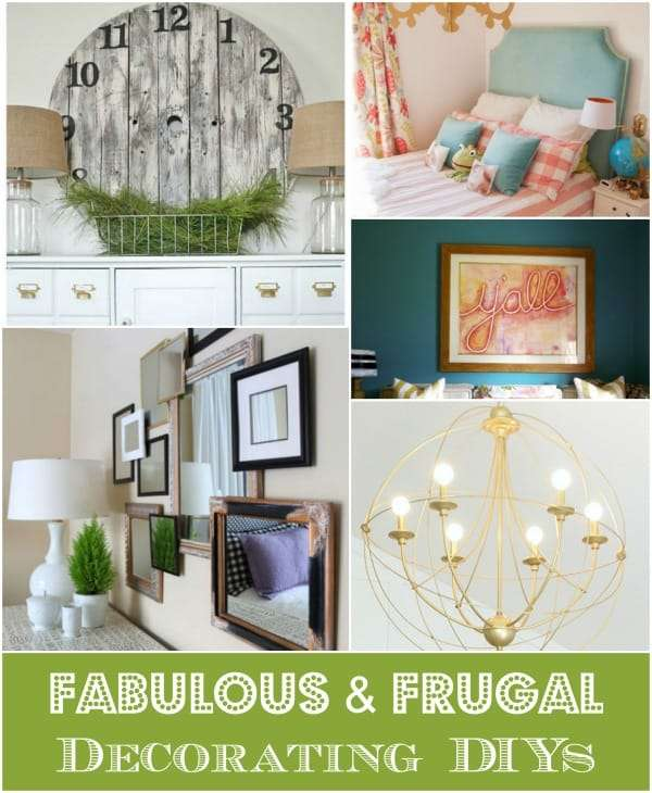 fabulous and frugal decorating diys