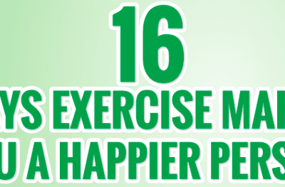 The Exercise and Happiness Connection - 16 Ways Exercise Makes You Happier