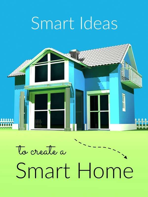 smart ideas to create a smart home comeback momma