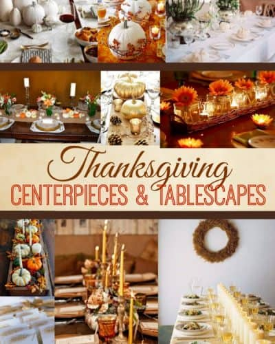 Easy Thanksgiving Centerpiece and Tablescape Ideas