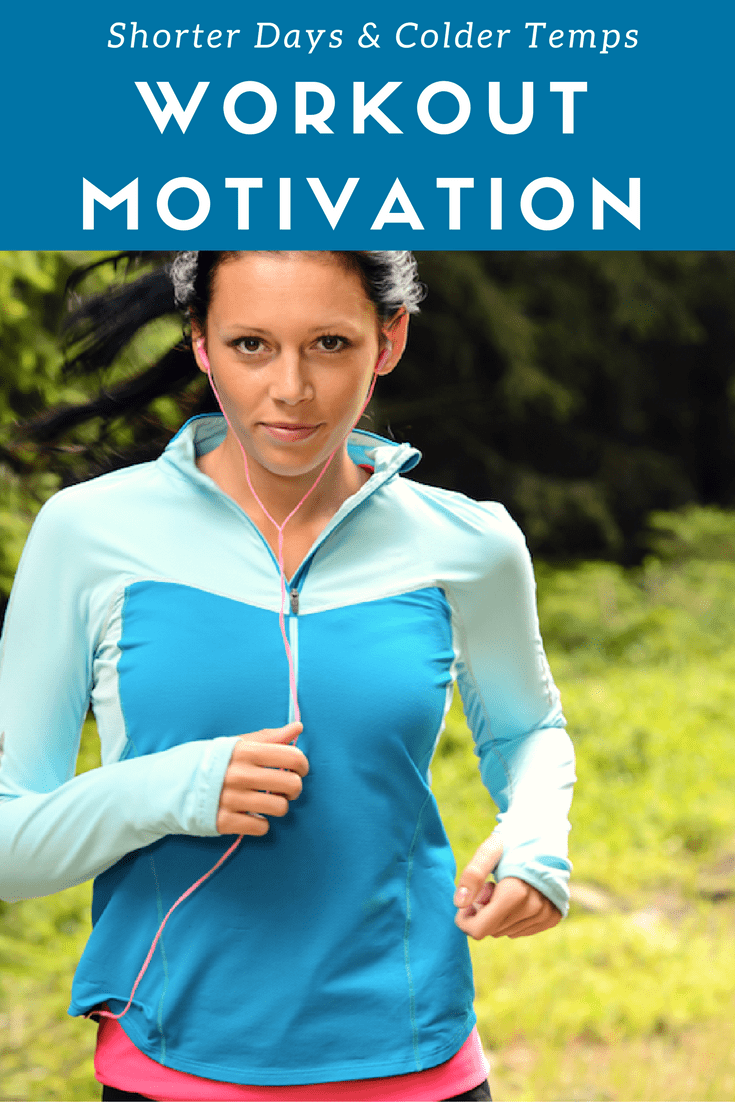 workout motivation for shorter days and colder temps