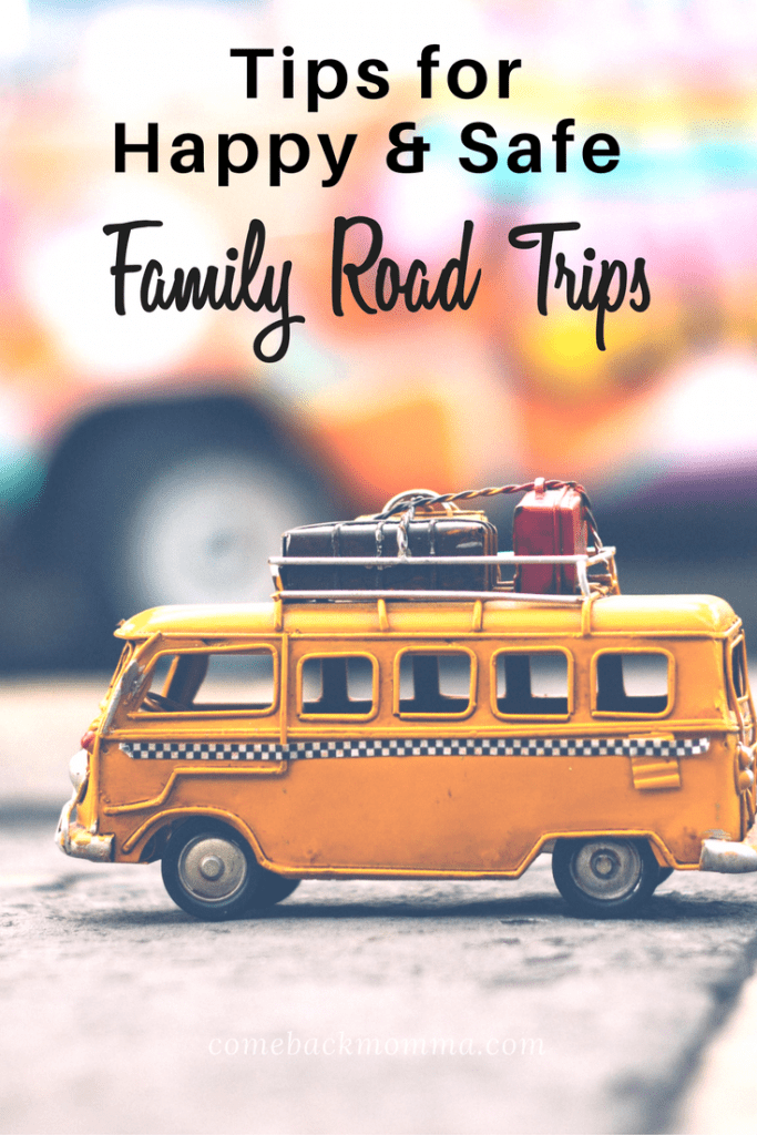 7 Tips for Happy and Safe Family Road Trips