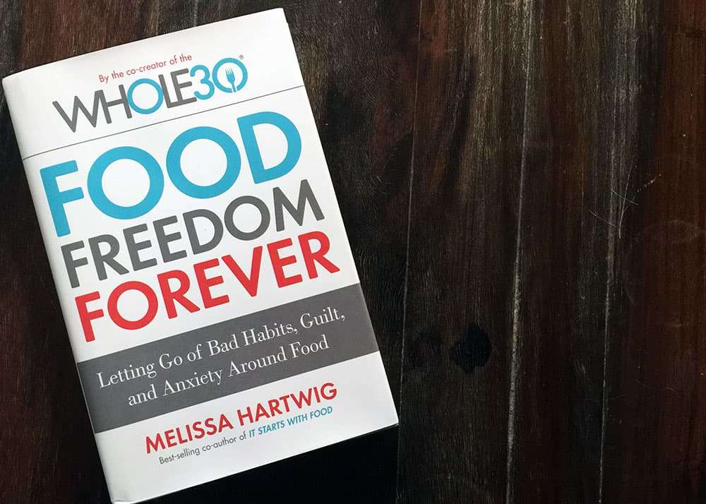 Food Freedom Forever Book Review