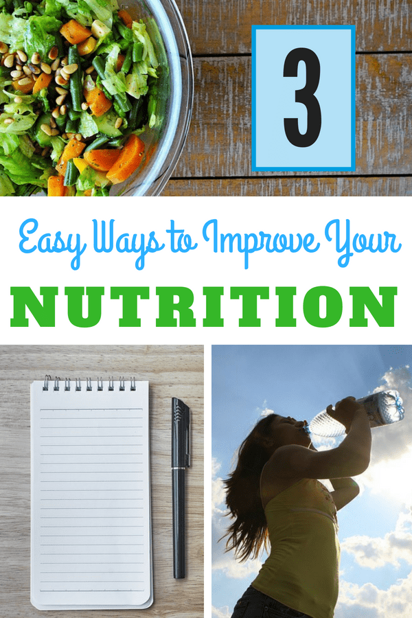 Looking for ways to improve your nutrition? We've got 3 easy tips to make it happen! #nutrition #diet #salads