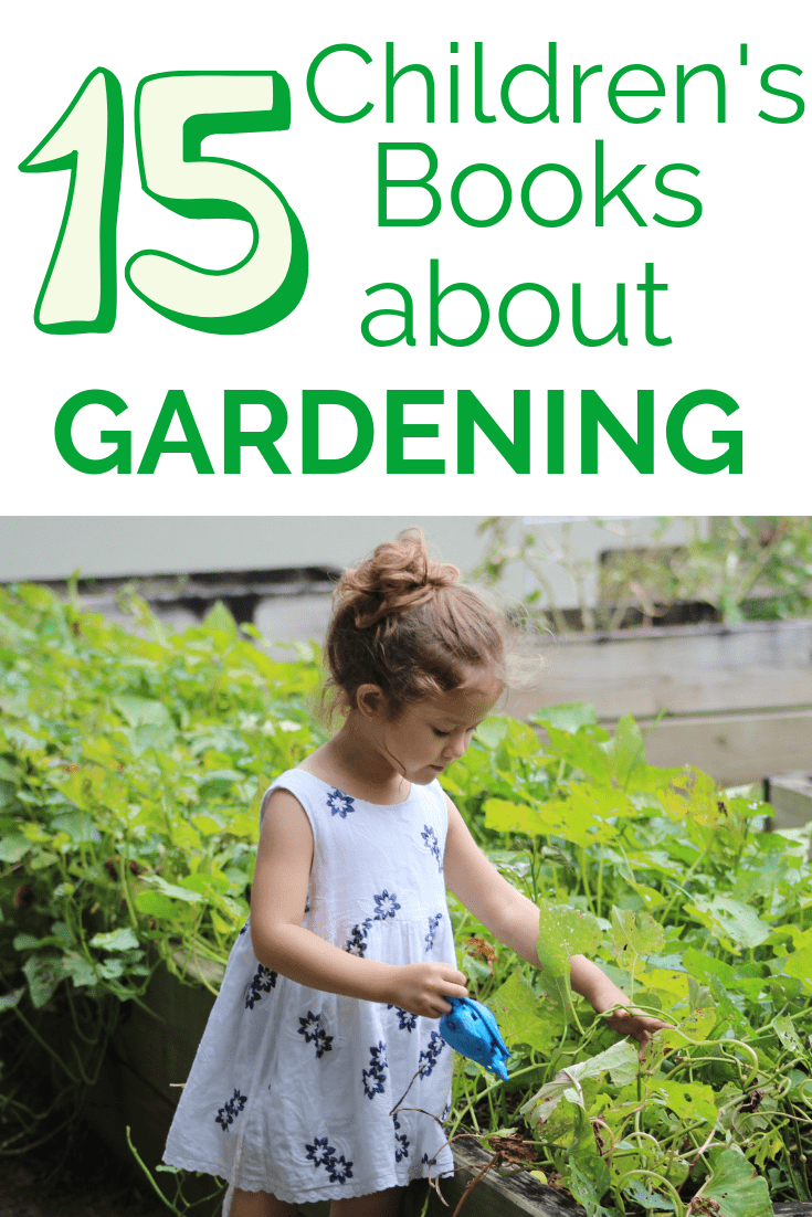 A young girl gardening with a text overlay about children's books about gardening