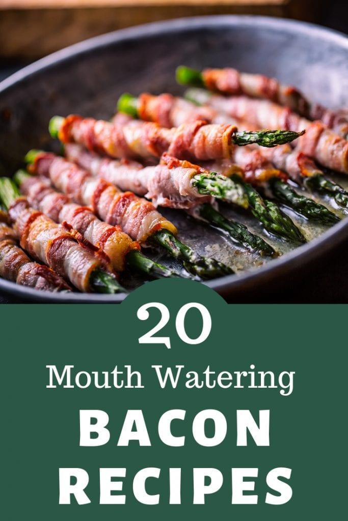 20 bacon recipes