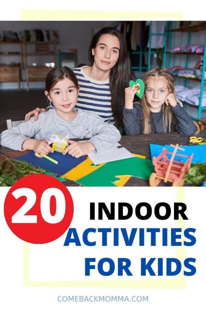 Boredom Busters - 20 Indoor Activities for Kids