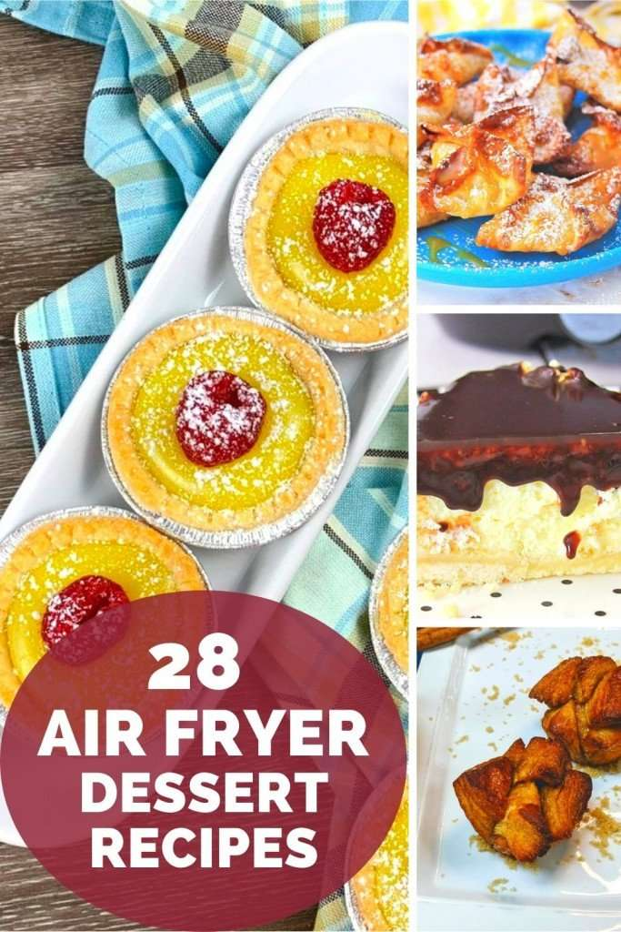 28 air fryer dessert recipes