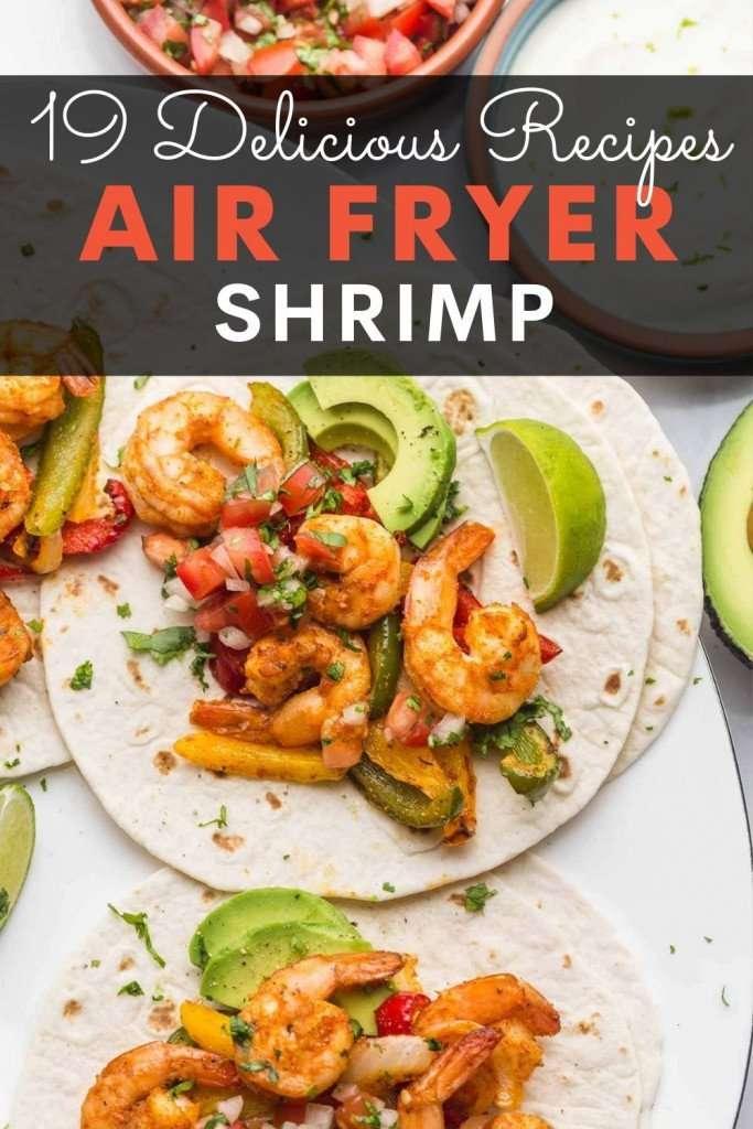 19 recipes for air fryer shrimp